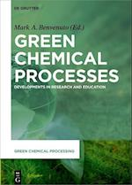 Green Chemical Processes (Green Chemical Processing, nr. 2)