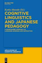 Cognitive Linguistics and Japanese Pedagogy (Applications of Cognitive Linguistics ACL, nr. 35)