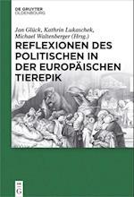 Reflexionen Des Politischen in Der Europaischen Tierepik