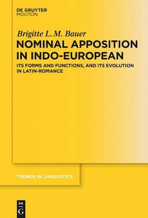 Bog, hardback Nominal Apposition in Indo-European af Brigitte L. M. Bauer