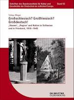 Groschlesisch? Grofriesisch? Grodeutsch! (Schriften Des Bundesinstituts Fur Kultur Und Geschichte Der, nr. 63)