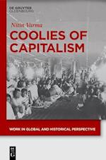 Coolies of Capitalism (Work in Global and Historical Perspective, nr. 2)