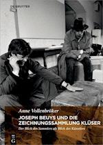 Joseph Beuys Und Die Zeichnungssammlung Kluser