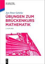 Ubungen zum Bruckenkurs Mathematik (De Gruyter Studium)