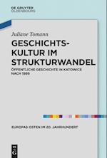 Geschichtskultur Im Strukturwandel (Europas Osten im 20 Jahrhundert, nr. 6)