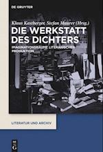 Die Werkstatt Des Dichters (Das Literatur Archiv, nr. 1)