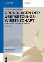 Grundlagen Der Ubersetzungswissenschaft (Romanistische Arbeitshefte, nr. 49)
