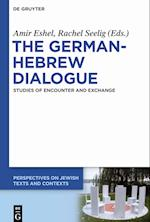 The German-Hebrew Dialogue (Perspectives on Jewish Texts and Contexts, nr. 6)