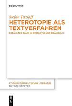 Heterotopie ALS Textverfahren (Studien Zur Deutschen Literatur, nr. 213)
