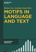 Motifs in Language and Text (Quantitative Linguistics QL, nr. 71)