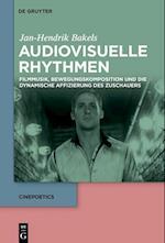 Audiovisuelle Rhythmen (Cinepoetics, nr. 3)