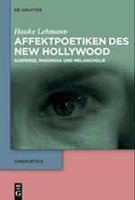 Affektpoetiken Des New Hollywood (Cinepoetics, nr. 2)