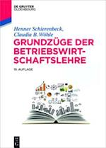 Grundzuge der Betriebswirtschaftslehre (De Gruyter Studium)