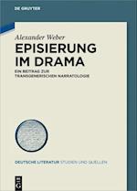 Episierung Im Drama (Deutsche Literatur Studien und Quellen, nr. 24)