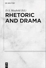 Rhetoric and Drama