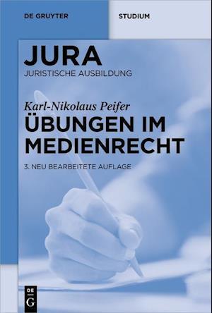 Bog, paperback Ubungen Im Medienrecht af Karl-nikolaus Peifer