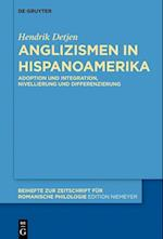 Anglizismen in Hispanoamerika (Beihefte Zur Zeitschrift Fur Romanische Philologie, nr. 409)