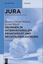 Ubungen in Internationalem Privatrecht Und Rechtsvergleichung (De Gruyter Studium)