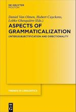 Aspects of Grammaticalization (Trends in Linguistics Studies and Monographs TiLSM, nr. 305)