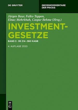 Investmentgesetze 3. §§ 214 - 360 KAGB; InvStG