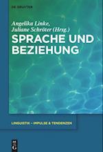 Sprache Und Beziehung (Linguistik- Impulse & Tendenzen, nr. 69)
