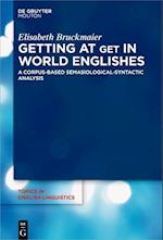 Getting at Get in World Englishes (TOPICS IN ENGLISH LINGUISTICS, nr. 95)