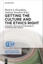 Getting the Culture and the Ethics Right (Institute for Law and Finance, nr. 20)
