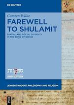 Farewell to Shulamit (Jewish Thought Philosophy and Religion, nr. 2)