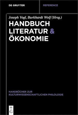 Handbuch Literatur & Ökonomie
