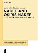 Naref and Osiris Naref (Zeitschrift Fur Agyptische Sprache Und Altertumskunde Beihef, nr. 3)