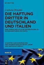 Die Haftung Dritter in Deutschland Und Italien (Schriften Zum Europaischen Und Internationalen Privat Bank, nr. 58)