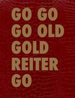 Go Go Go Old Gold Reiter Go (Edition Angewandte)