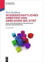 Wissenschaftliches Arbeiten Von Abbildung Bis Zitat (De Gruyter Studium)