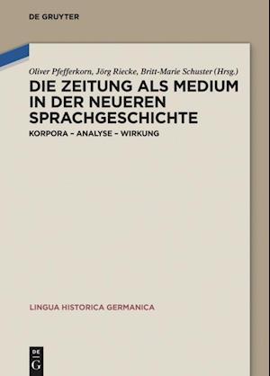 Bog, hardback Die Zeitung ALS Medium in Der Neueren Sprachgeschichte