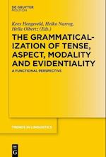 The Grammaticalization of Tense, Aspect, Modality and Evidentiality (TRENDS IN LINGUISTICS: STUDIES AND MONOGRAPHS)