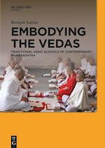 Embodying the Vedas