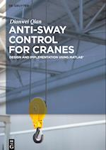 Anti-Sway Control for Cranes