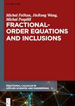 Fractional-Order Equations and Inclusions (Fractional Calculus in Applied Sciences and Engineering, nr. 3)