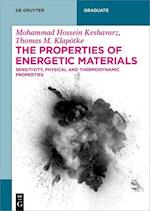 The Properties of Energetic Materials (De Gruyter Textbook)