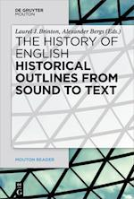 Historical Outlines from Sound to Text (Mouton Reader)