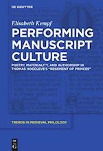 Performing Manuscript Culture (Trends in Medieval Philology, nr. 33)