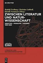 Zwischen Literatur Und Naturwissenschaft (Literatur Und Naturwissenschaften, nr. 5)