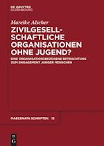 Zivilgesellschaftliche Organisationen Ohne Jugend? (Maecenata Schriften, nr. 13)