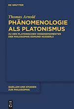Phanomenologie ALS Platonismus (Quellen und Studien zur Philosophie, nr. 133)