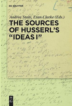 """The Sources of Husserl's """"Ideas I"""""""