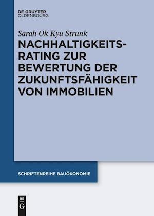 Bog, hardback Nachhaltigkeitsrating Zur Bewertung Der Zukunftsfahigkeit Von Immobilien af Sarah Strunk