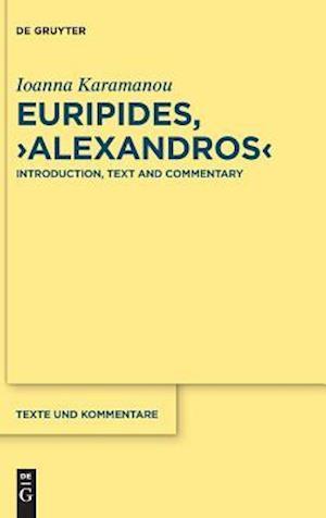 """Euripides, """"alexandros"""""""