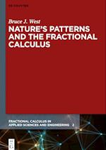 Nature's Patterns and the Fractional Calculus (Fractional Calculus in Applied Sciences and Engineering)
