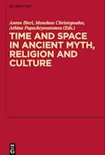 Time and Space in Ancient Myth, Religion and Culture (MythosEikonPoiesis, nr. 10)
