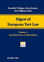 Essential Cases on Misconduct (Digest of European Tort Law, nr. 3)